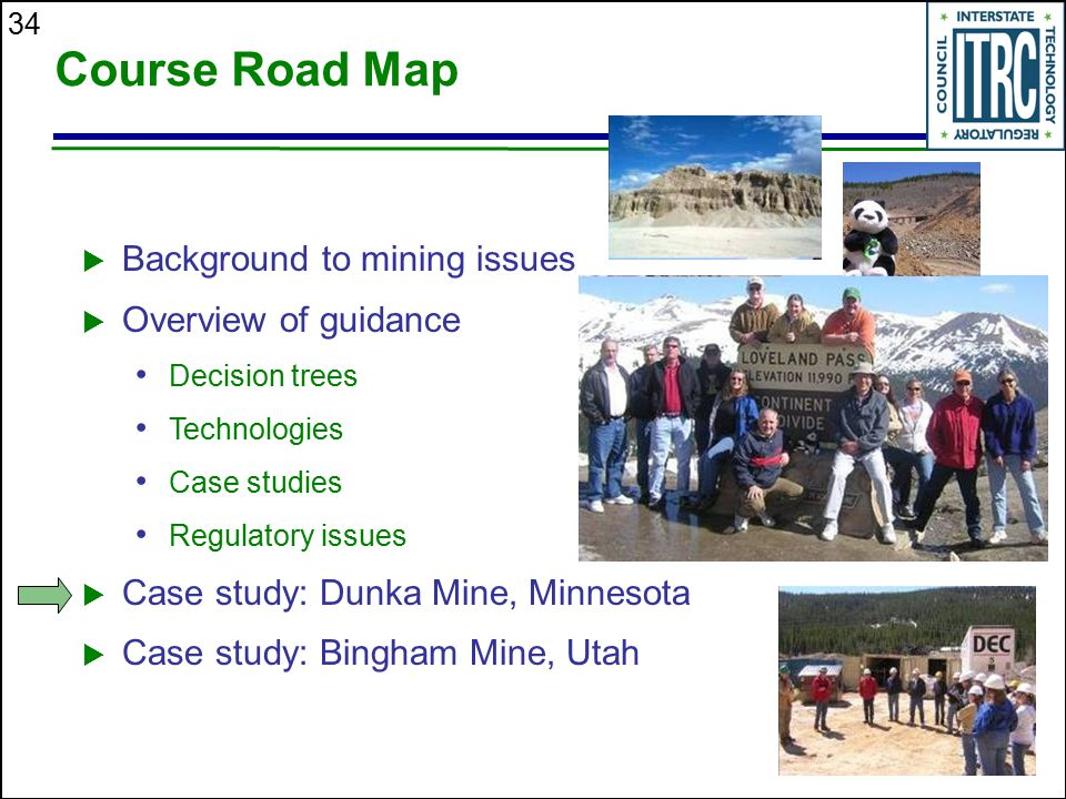 Course Road Map Background to mining issues Overview of guidance