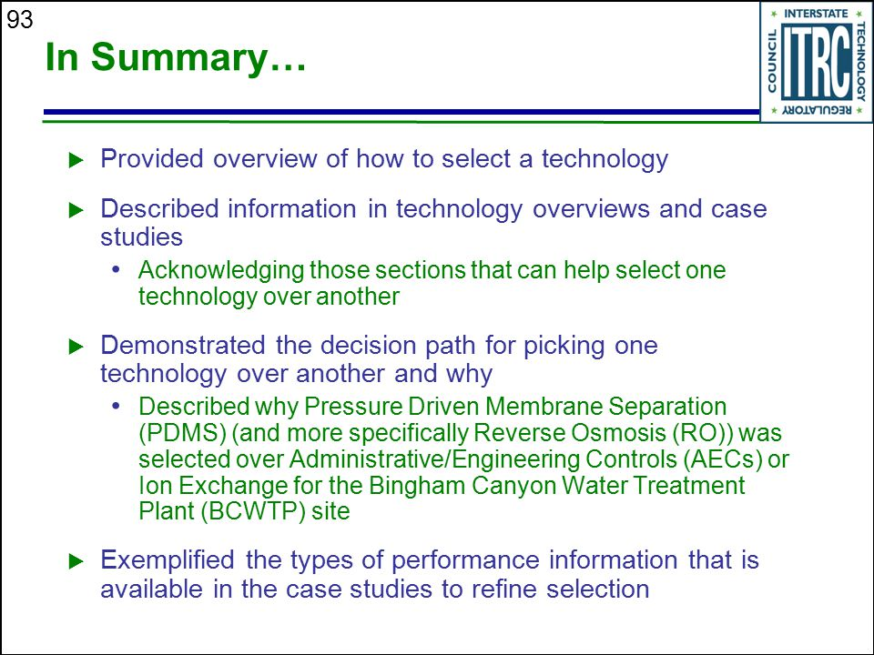 In Summary… Provided overview of how to select a technology