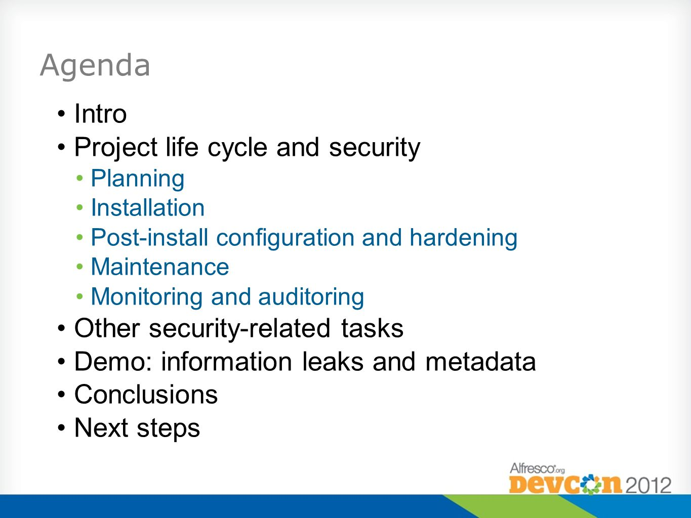 Agenda Intro Project life cycle and security