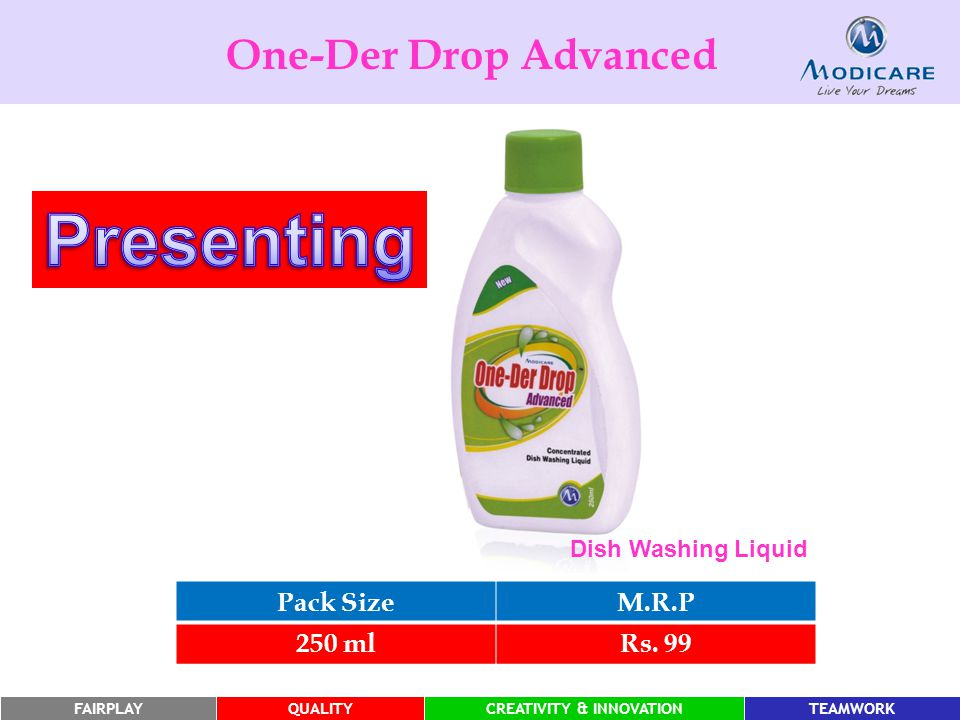 Presenting One-Der Drop Advanced Pack Size M.R.P 250 ml Rs. 99