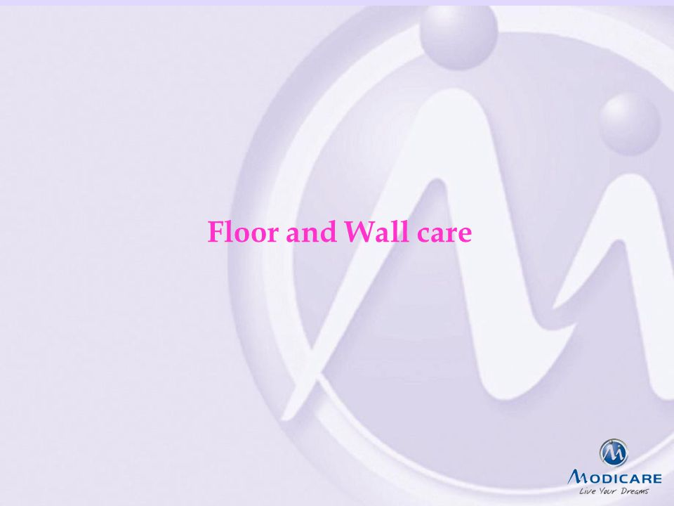 Floor and Wall care