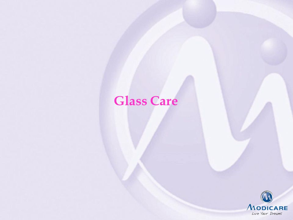 Glass Care