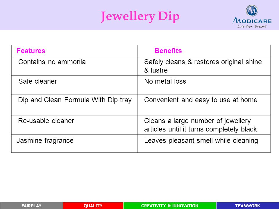 Jewellery Dip Features Benefits Contains no ammonia