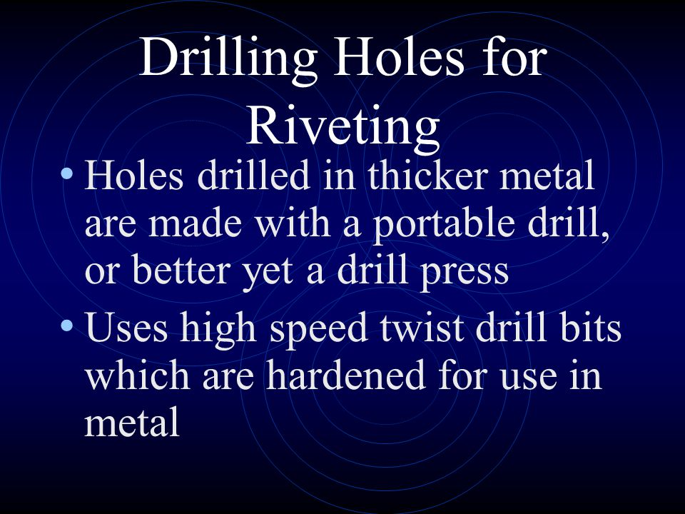 Drilling Holes for Riveting