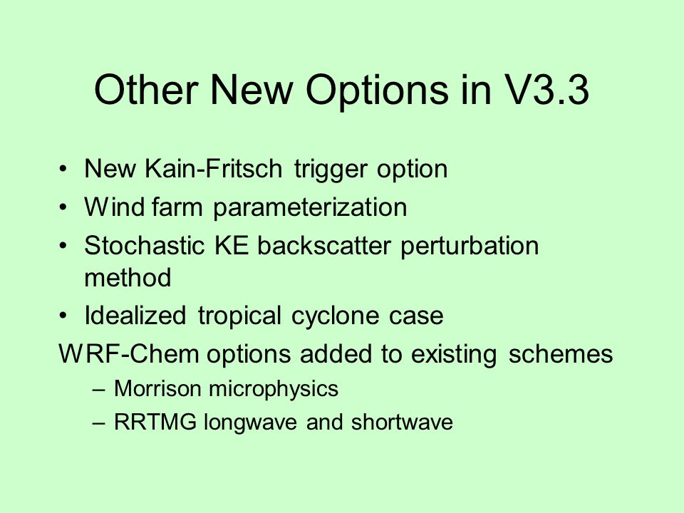 Other New Options in V3.3 New Kain-Fritsch trigger option