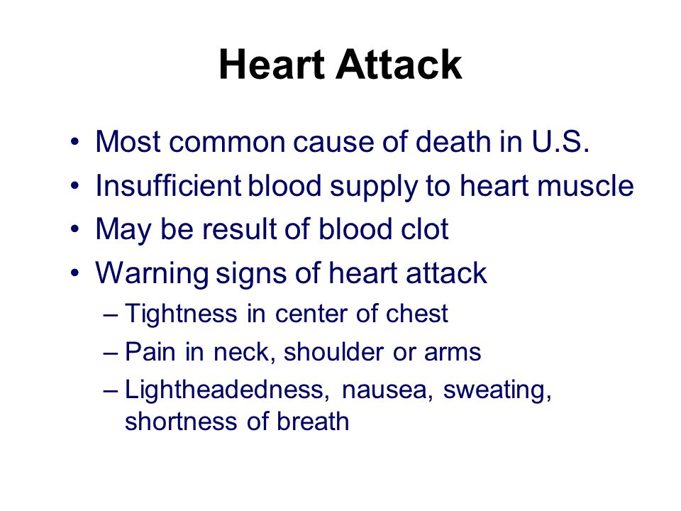 Heart Attack Most common cause of death in U.S.