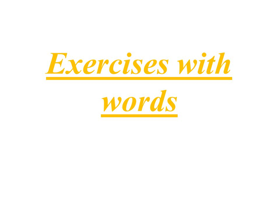 Exercises with words