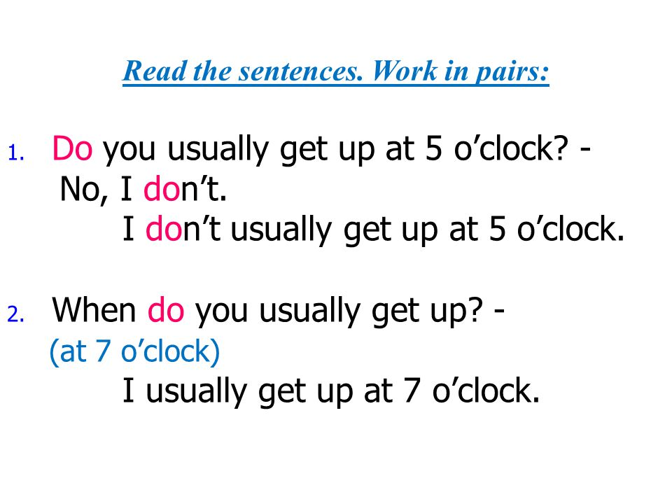 Read the sentences. Work in pairs: