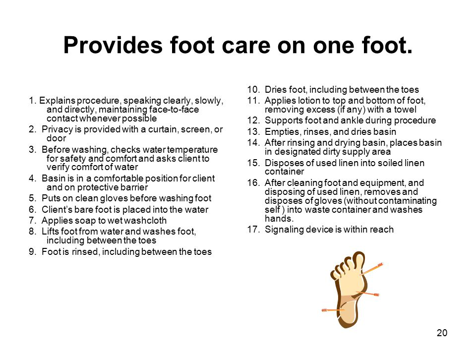 Provides foot care on one foot.