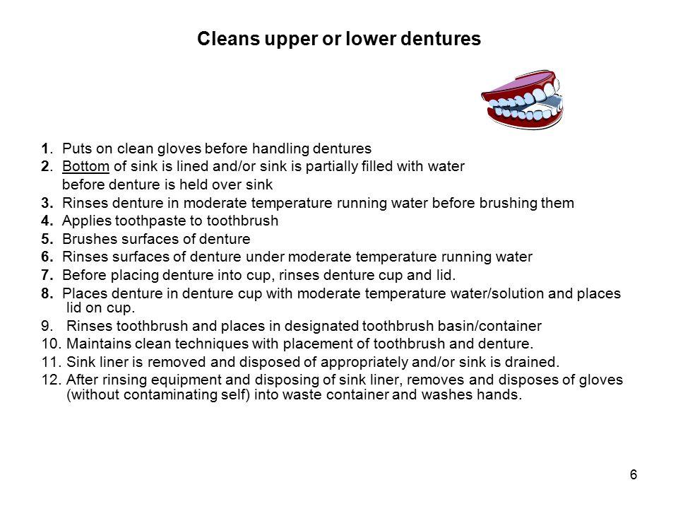 Cleans upper or lower dentures