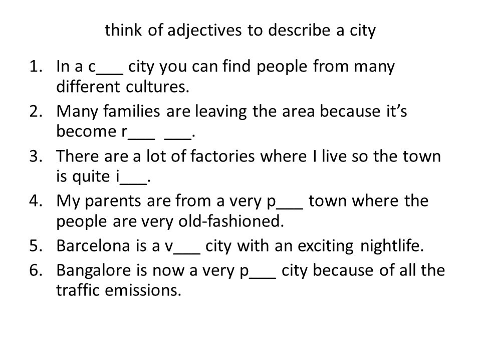 think of adjectives to describe a city
