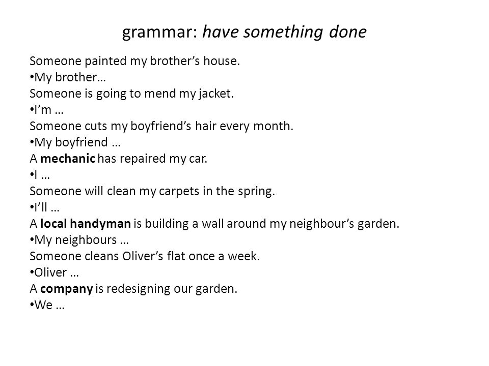 grammar: have something done
