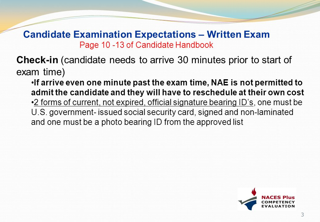 Candidate Examination Expectations – Written Exam Page 10 -13 of Candidate Handbook