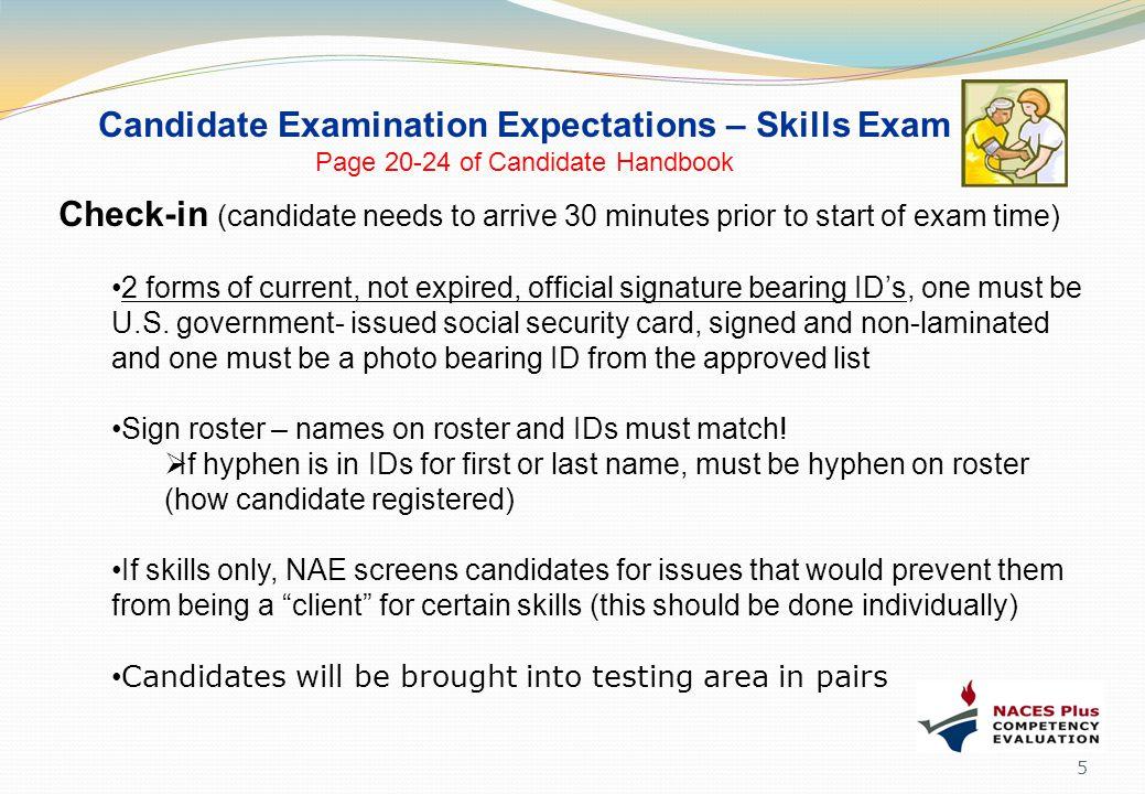 Candidate Examination Expectations – Skills Exam Page 20-24 of Candidate Handbook