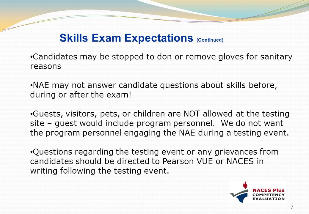 Skills Exam Expectations (Continued)