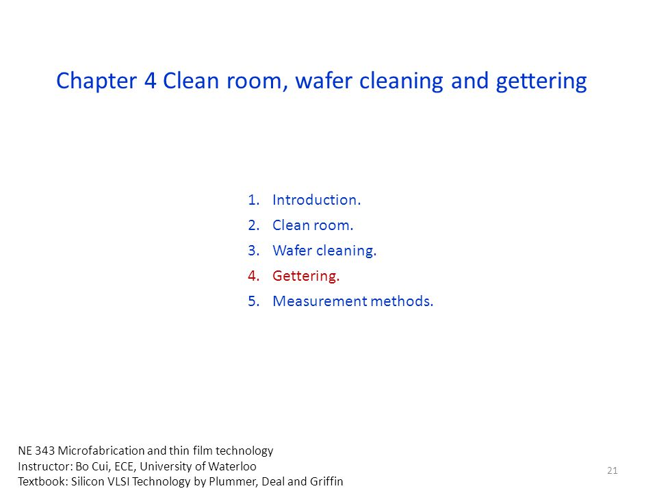Chapter 4 Clean room, wafer cleaning and gettering