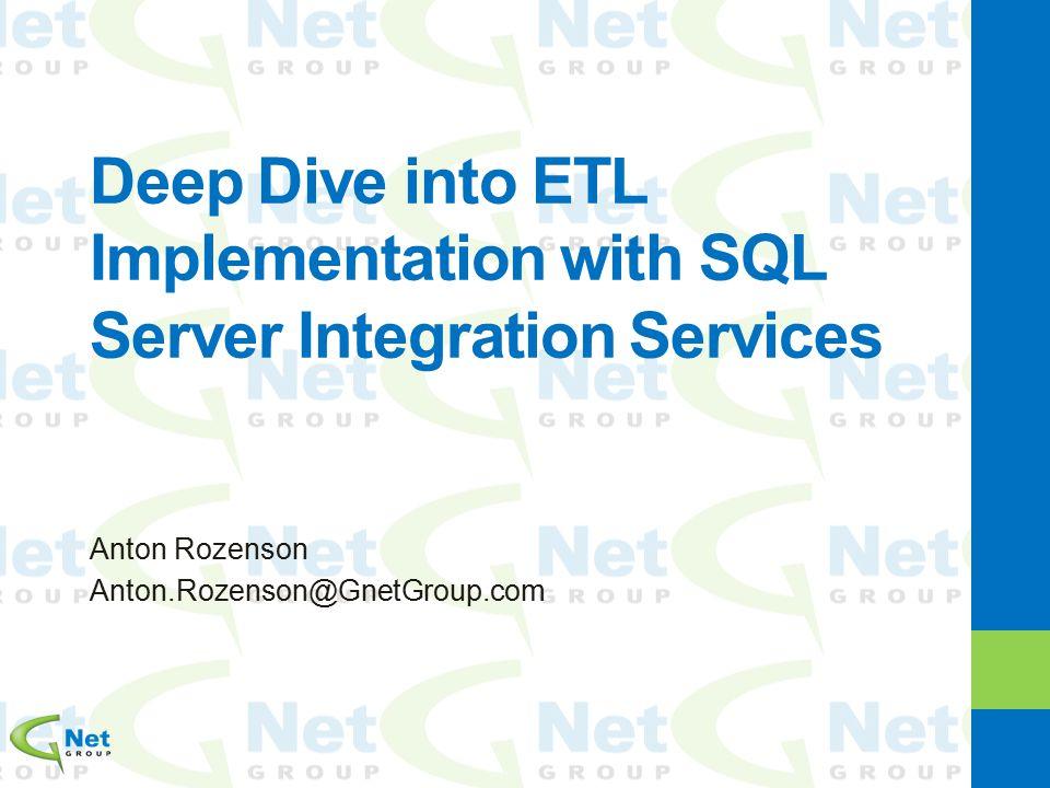 Deep Dive into ETL Implementation with SQL Server Integration Services