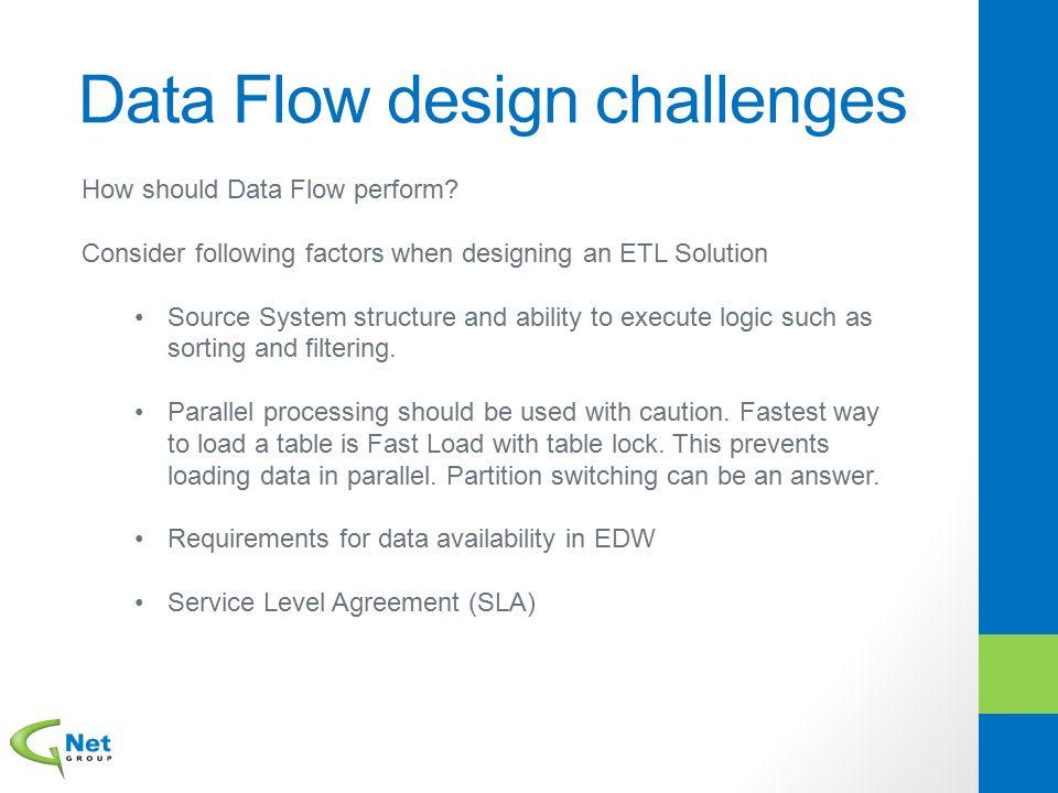 Data Flow design challenges