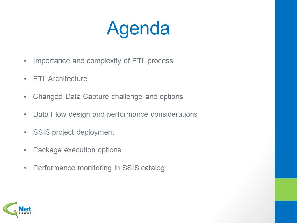 Agenda Importance and complexity of ETL process ETL Architecture