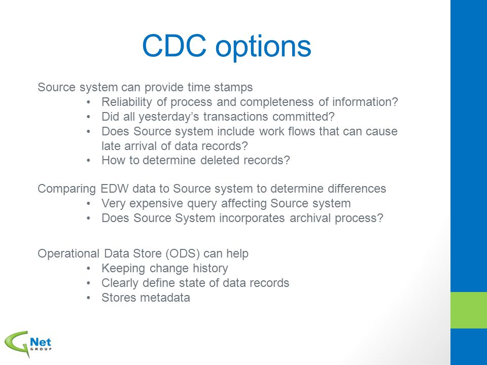 CDC options Source system can provide time stamps