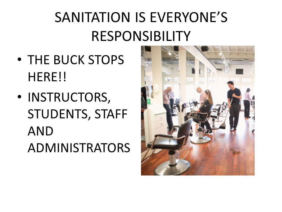 SANITATION IS EVERYONE'S RESPONSIBILITY