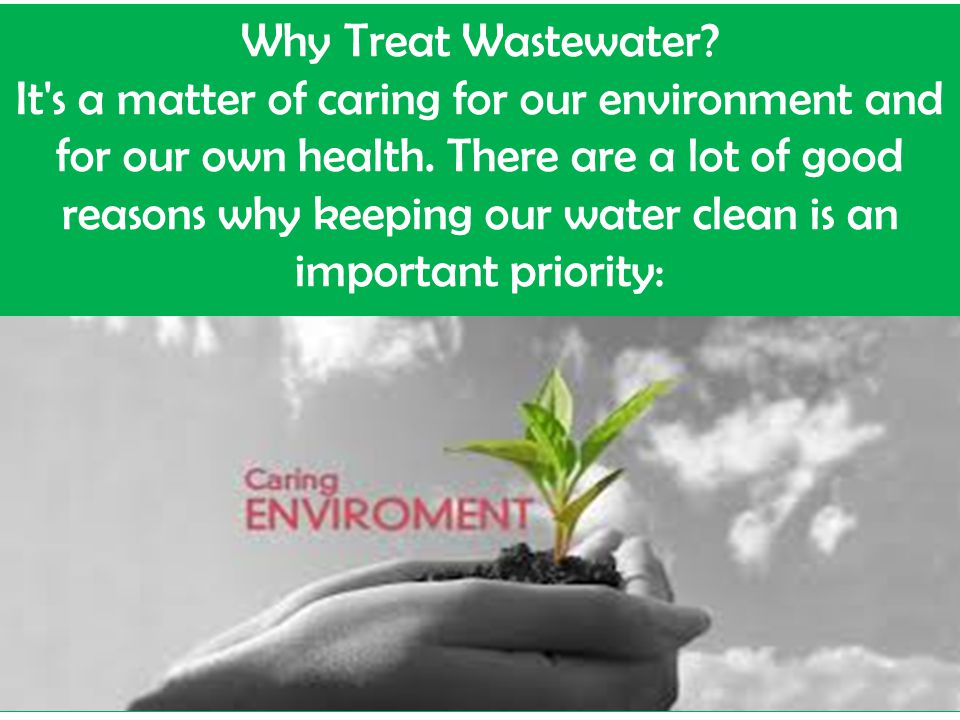 Why Treat Wastewater