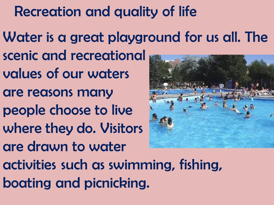 Recreation and quality of life