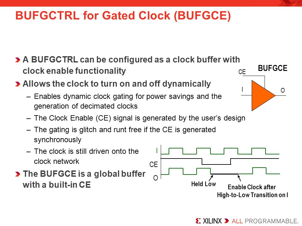 BUFGCTRL for Gated Clock (BUFGCE)