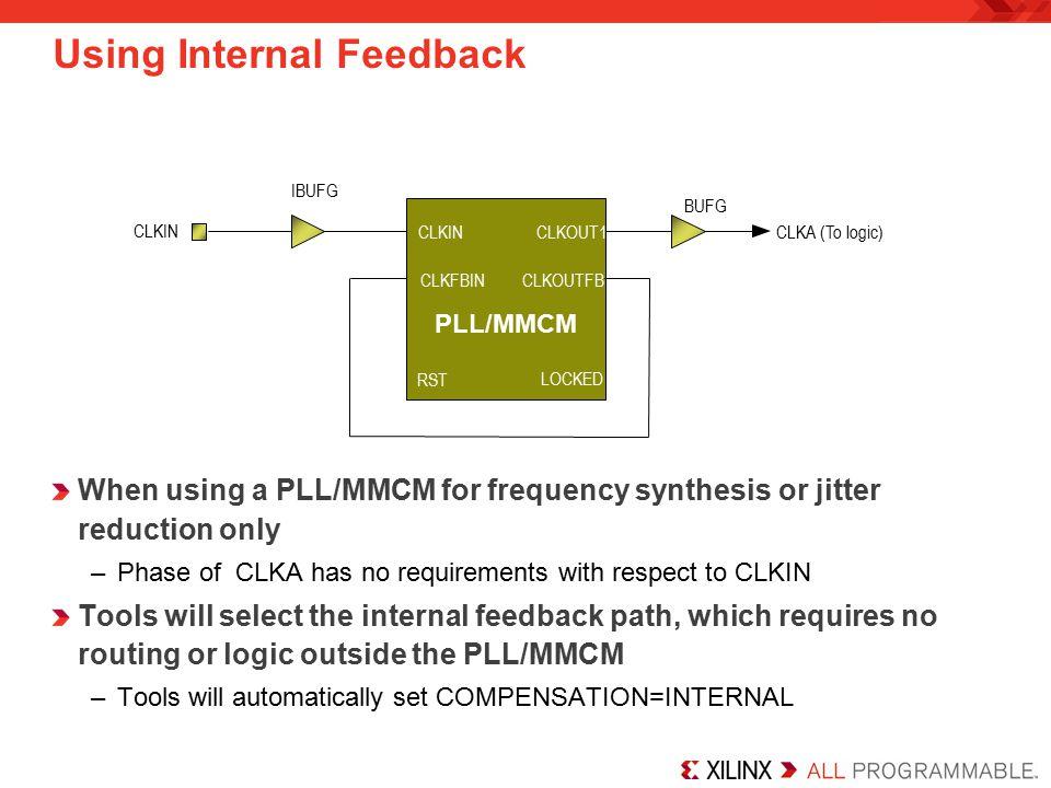 Using Internal Feedback