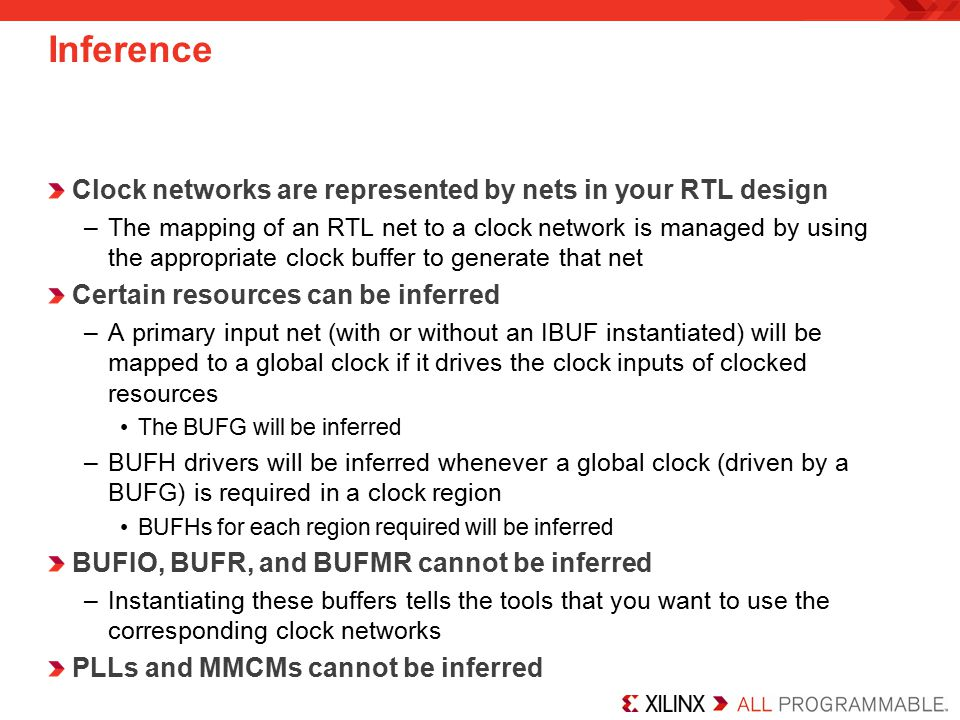 Inference Clock networks are represented by nets in your RTL design