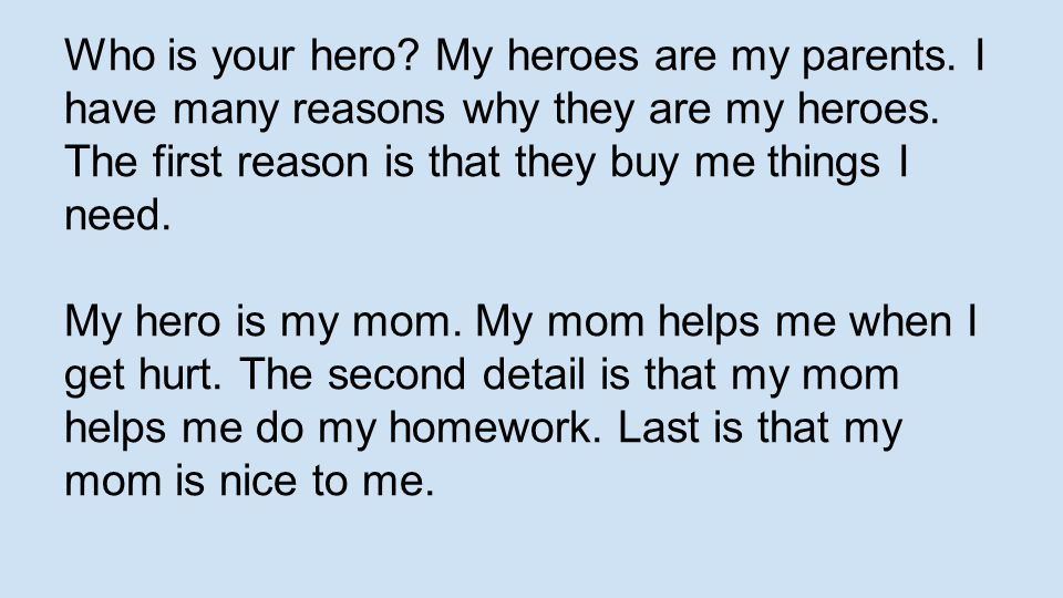 Parents are heroes essay