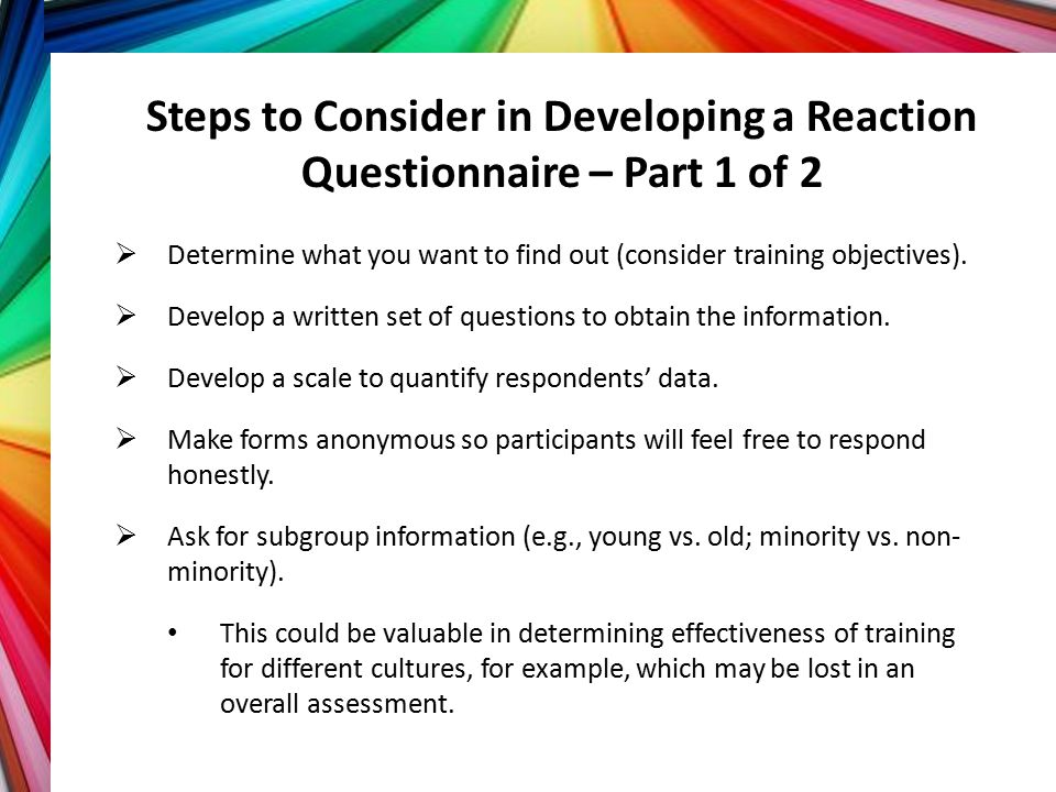 Steps to Consider in Developing a Reaction Questionnaire – Part 1 of 2