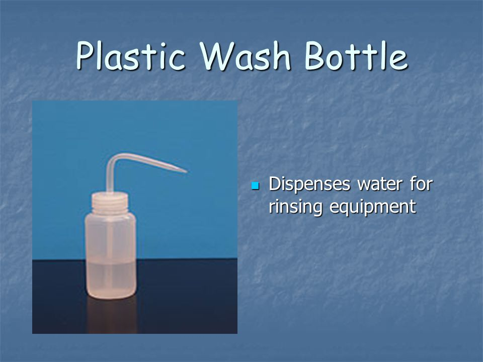 Plastic Wash Bottle Dispenses water for rinsing equipment