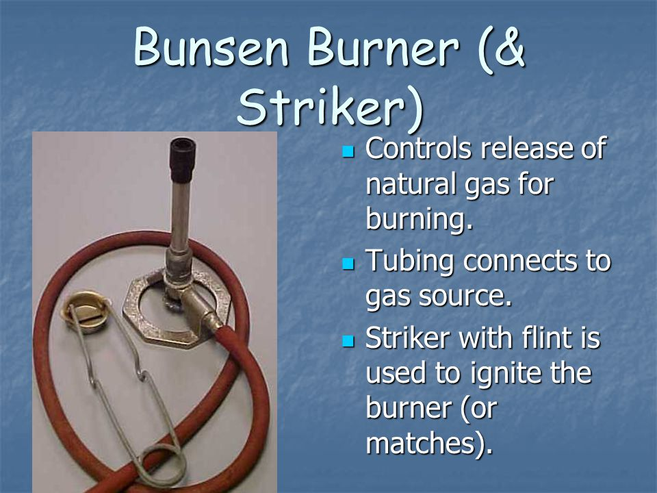 Bunsen Burner (& Striker)
