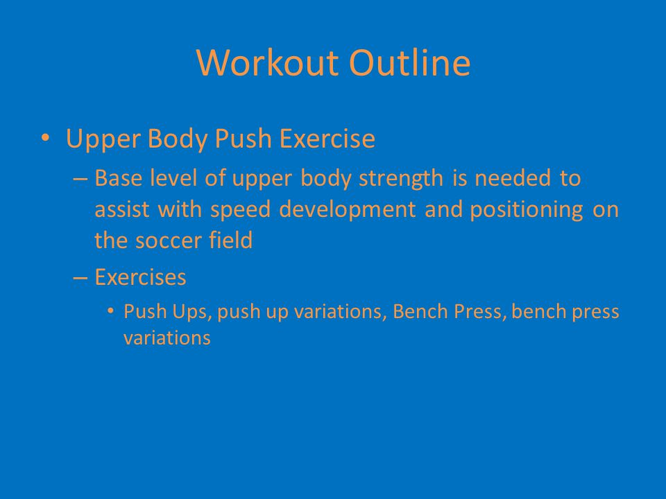 Workout Outline Upper Body Push Exercise
