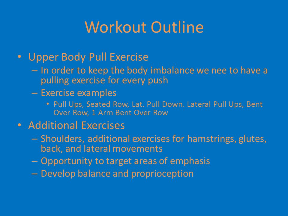 Workout Outline Upper Body Pull Exercise Additional Exercises