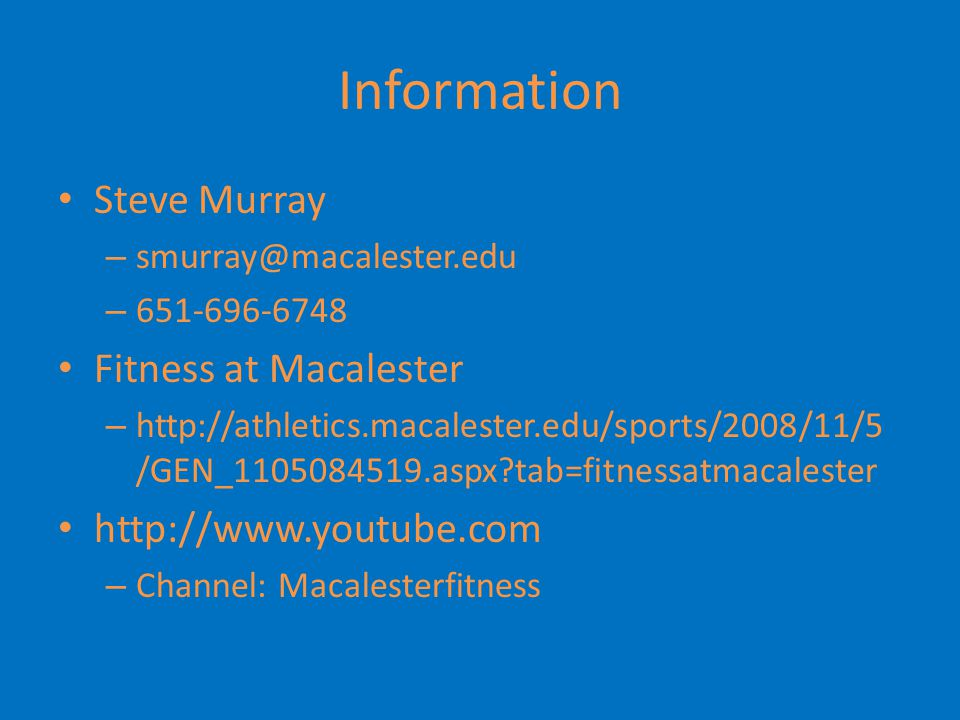 Information Steve Murray Fitness at Macalester http://www.youtube.com