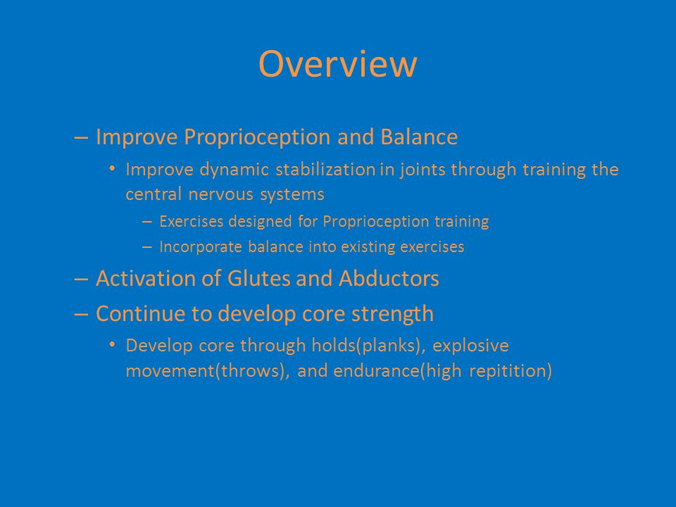 Overview Improve Proprioception and Balance