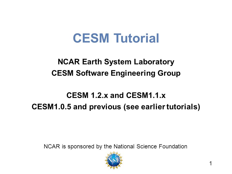 CESM Tutorial NCAR Earth System Laboratory