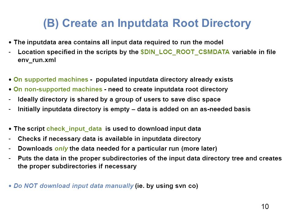(B) Create an Inputdata Root Directory