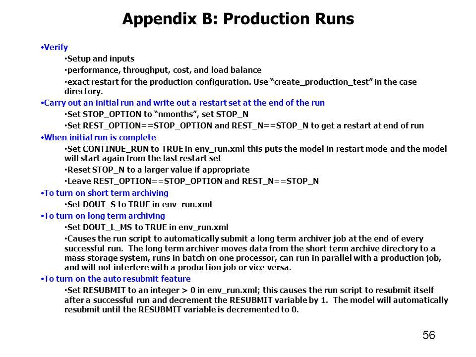 Appendix B: Production Runs