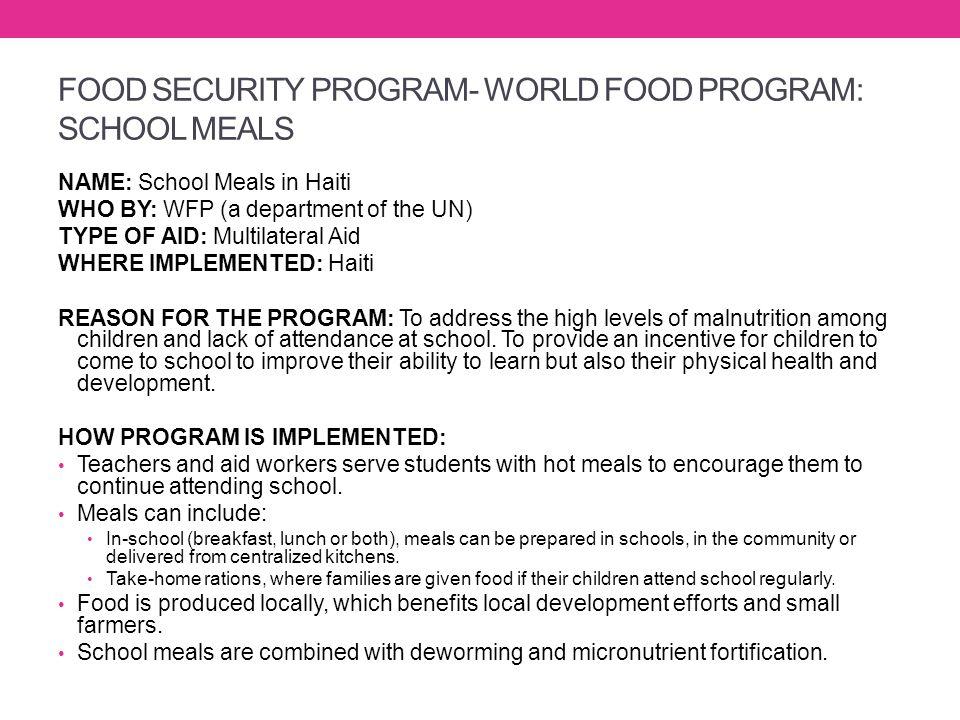 FOOD SECURITY PROGRAM- WORLD FOOD PROGRAM: SCHOOL MEALS