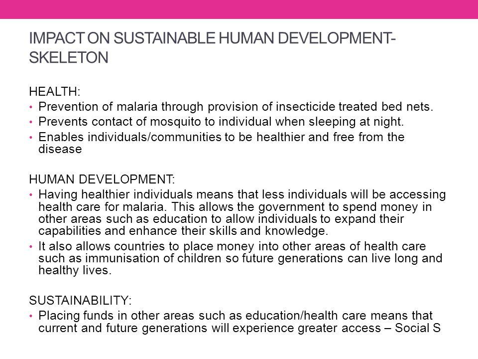 IMPACT ON SUSTAINABLE HUMAN DEVELOPMENT- SKELETON