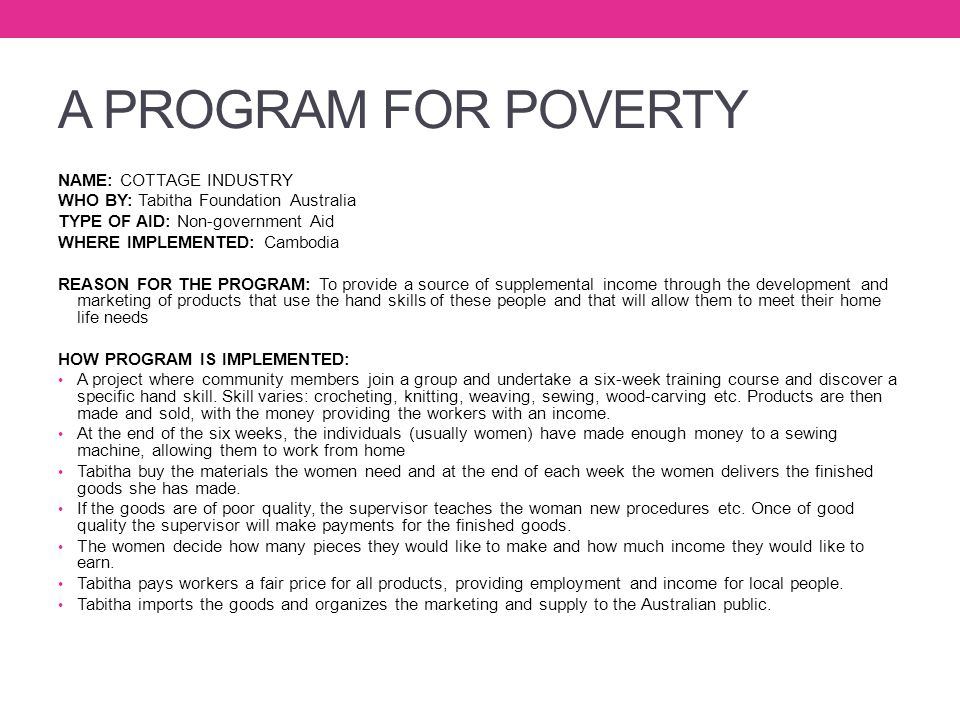 A PROGRAM FOR POVERTY NAME: COTTAGE INDUSTRY