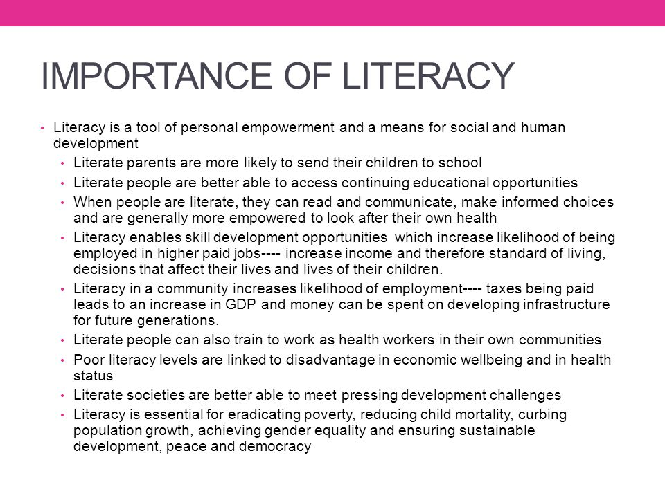 IMPORTANCE OF LITERACY