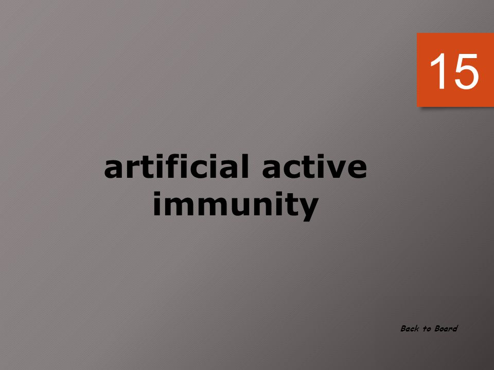 artificial active immunity
