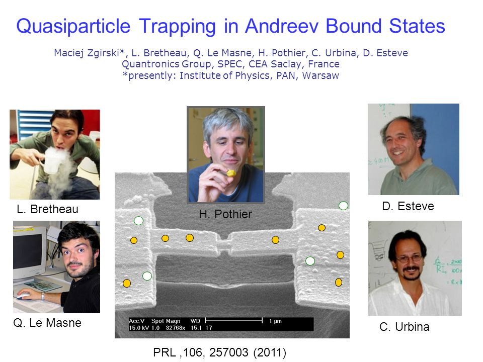 Quasiparticle Trapping in Andreev Bound States Maciej Zgirski. , L