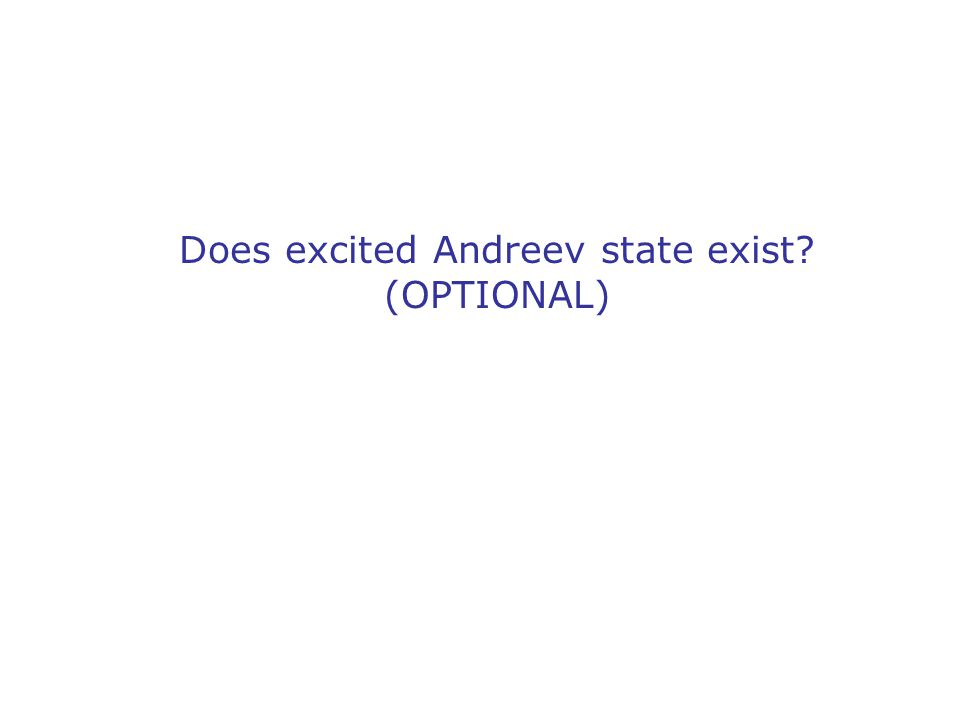 Does excited Andreev state exist