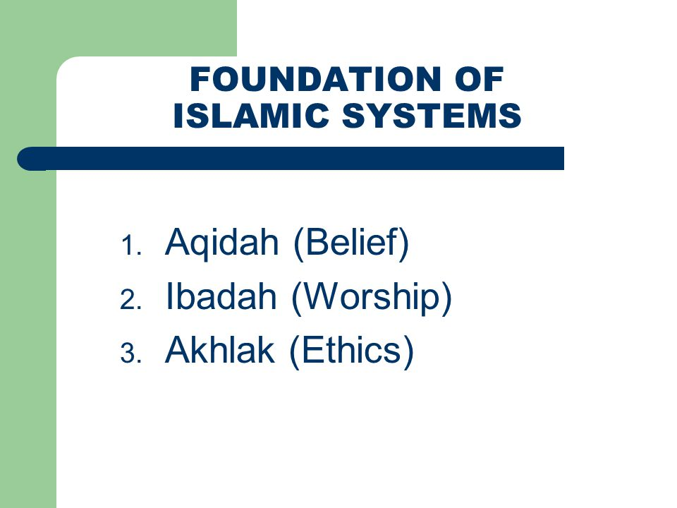 FOUNDATION OF ISLAMIC SYSTEMS