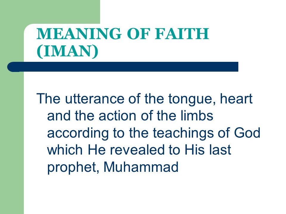 MEANING OF FAITH (IMAN)